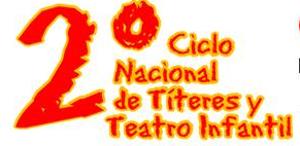 Segundo Ciclo Naciona de Títeres y Teatro Infantil