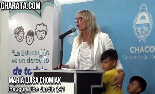Maria Luisa Chomiak en la inauguración del Jardín 242 en Charata